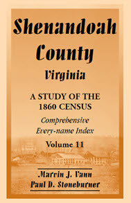 Shenandoah County, Virginia: A Study of the 1860 Census, Volume 11