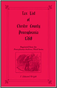 Tax List of Chester County, Pennsylvania 1768
