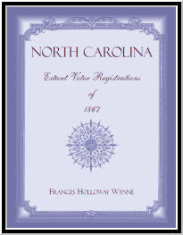 North Carolina Extant Voter Registrations of 1867