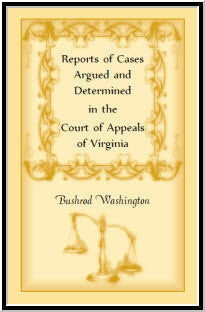 Reports of Cases Argued and Determined in the Court of Appeals of Virginia