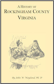 A History of Rockingham County, Virginia