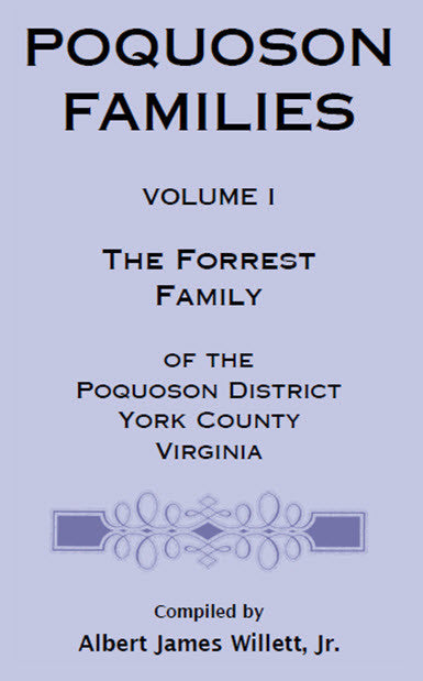 Poquoson Families: The Forrest Family of the Poquoson District, York County, Virginia