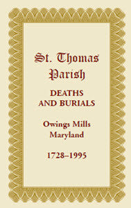 St. Thomas Parish Deaths And Burials, Owings Mills, Maryland, 1728-1995