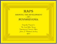 Maps Showing the Development of Pennsylvania