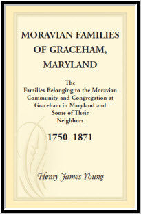 Moravian Families Of Graceham, Maryland