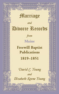 Marriage and Divorce Records from Maine Freewill Baptist Publications, 1819-1851