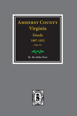 Amherst County, Virginia Deeds 1807-1827. ( Vol. #2 )