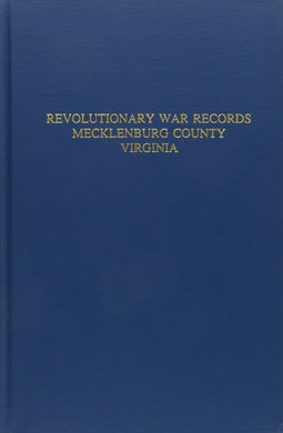Mecklenburg County, Virginia Revolutionary War Records Hardcover