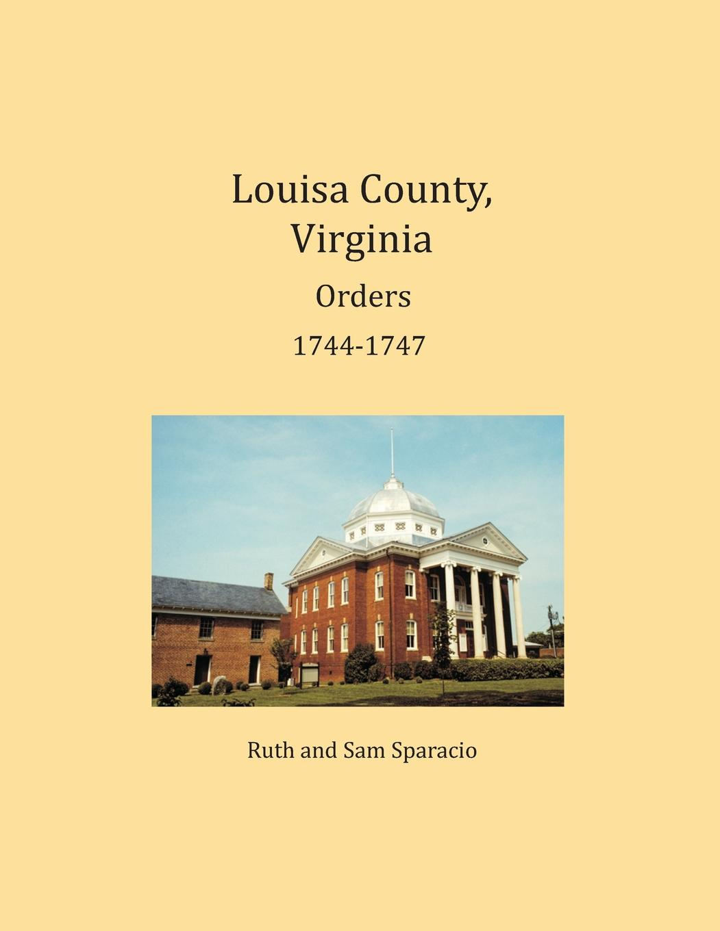 Louisa County, Virginia Orders 1744-1747