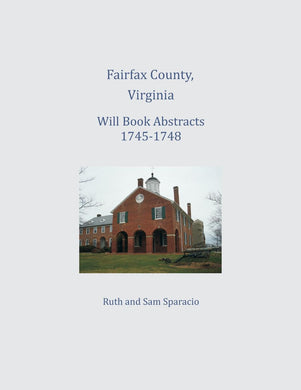Fairfax County, Virginia Will Book 1745-1748