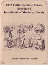 1852 California State Census: Schedule I - Free Inhabitants of Monterey County, California