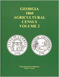 Georgia 1860 Agricultural Census: Volume 2