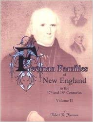 Freeman Families of New England in the 17th and 18th Centuries: Volume 2