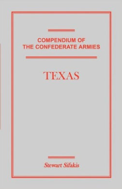 Compendium of the Confederate Armies: Texas