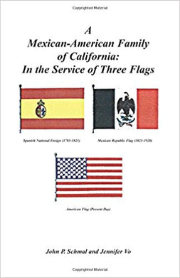 A Mexican-American Family of California: In the Service of Three Flags