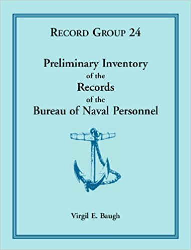 Preliminary Inventory of the Records of the Bureau of Naval Personnel: Record Group 24