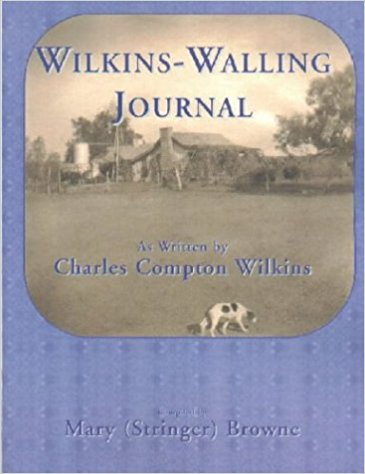 Wilkins-Walling Journal: As Written by Charles Compton Wilkins