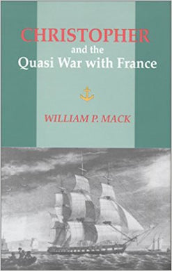 Christopher and the Quasi War with France