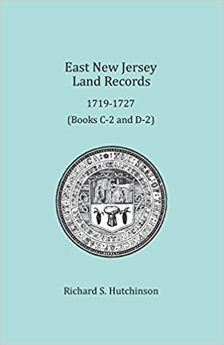 East New Jersey Land Records, 1719-1727 (Books C-2 and D-2)