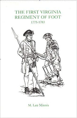The First Virginia Regiment of Foot, 1775-1783