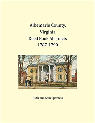 Albemarle County, Virginia Deed Book Abstracts, 1787-1790