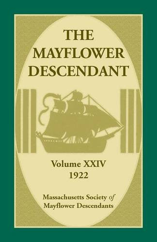 The Mayflower Descendant, Volume 24, 1922