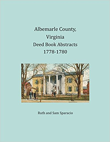 Albemarle County, Virginia Deed Book Abstracts, 1778-1780