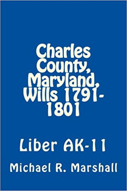 Charles County, Maryland, Wills, 1791-1801, Will Book AL-11