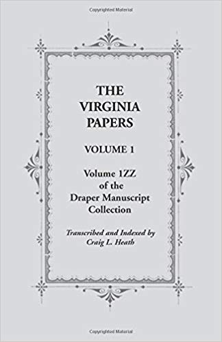 The Virginia Papers, Volume 1, Volume 1ZZ of the Draper Manuscript Collection
