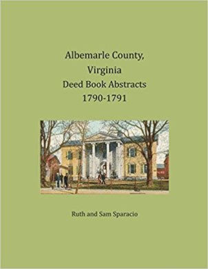 Albemarle County, Virginia Deed Book Abstracts, 1790-1791