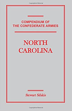 Compendium of the Confederate Armies: North Carolina
