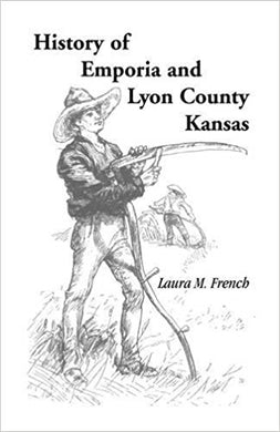 History of Emporia and Lyon County, Kansas