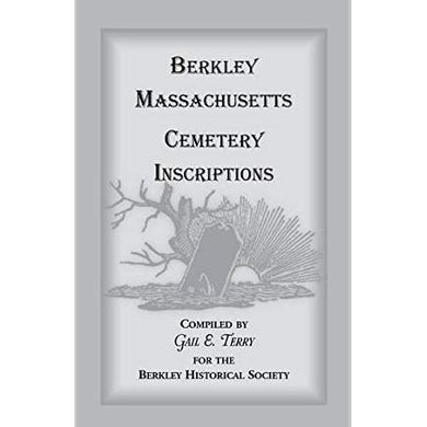 Berkley Massachusetts Cemetary Inscriptions