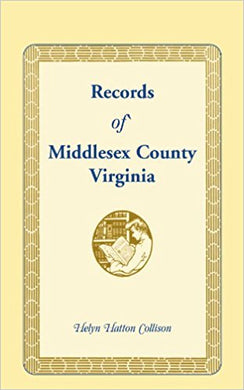 Records of` Middlesex County, Virginia