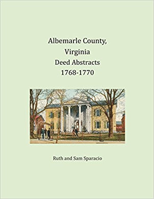 Albemarle County, Virginia Deed Book Abstracts, 1768-1770