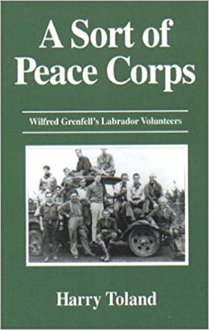 A Sort of Peace Corps: Wilfred Grenfell's Labrador Volunteers
