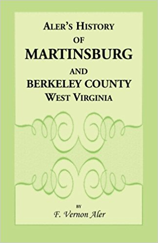 History of Martinsburg and Berkeley County, West Virginia