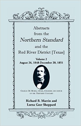 Abstracts from the Northern Standard and The Red River District [Texas]: August 26, 1848 - December 20, 1851