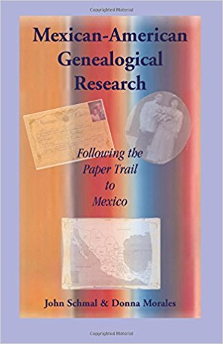 Mexican-American Genealogical Research: Following the Paper Trail to Mexico