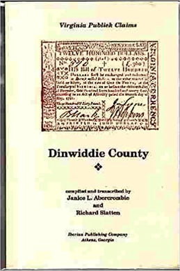 "Dinwiddie County, Virginia ""Publick"" Claims"