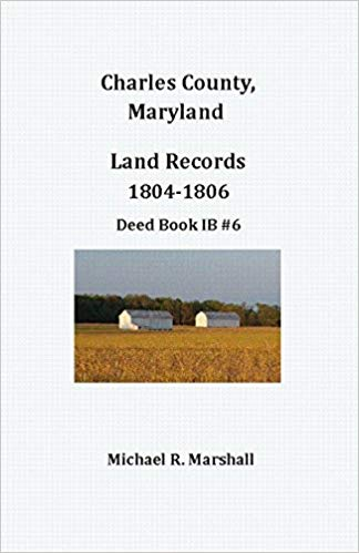 Charles County, Maryland, Land Records 1804-1806