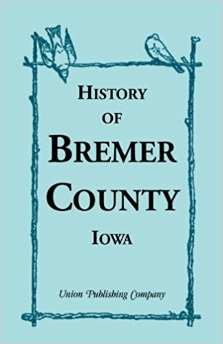 History of Bremer County, Iowa