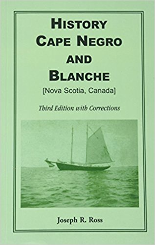 History Cape Ne gro and Blanche: Third Edition with Corrections