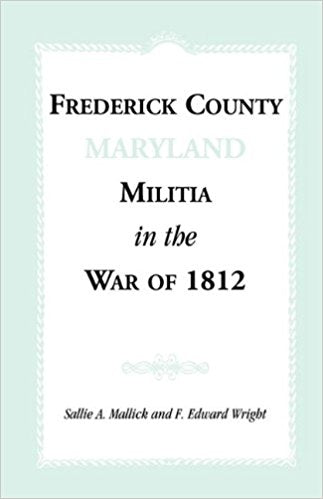 Frederick County, Maryland Militia in the War of 1812