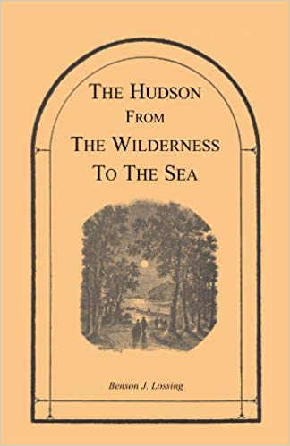 The Hudson from the Wilderness to the Sea