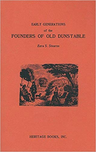 Early Generations of the Founders of Old Dunstable: Thirty Families