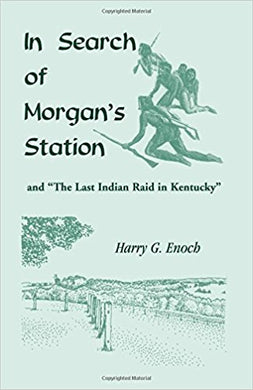 In Search of Morgan's Station and