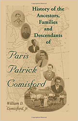 History of the Ancestors, Families, and Descendants of Paris Patrick Comisford