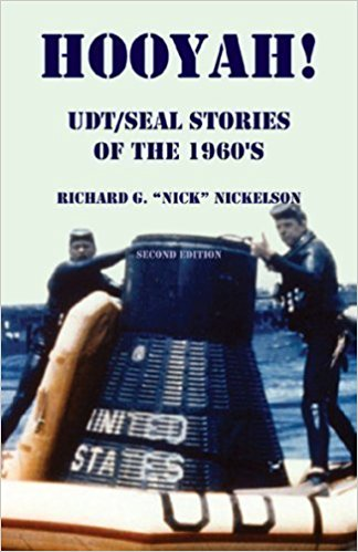 Hooyah! UDT/Seal, Stories of the 1960s: Routine and Offbeat Exploits That Team Members Have Been Talking and Laughing About for Years. Some Are Humorous and Some Are Not. Second Edition