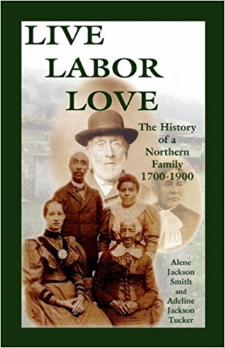 Live, Labor, Love: The History of a Northern Family